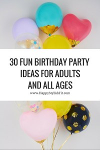 Pin now, read later. 30 fun birthday party ideas that covers everything from themes and decorations to food and games.