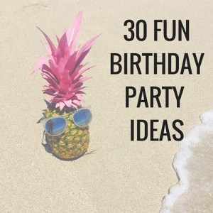 30 fun birthday party ideas for adults and all ages. Make your next birthday party a hit with some of these birthday party ideas from themes and decorations, to food and adventure birthday parties.