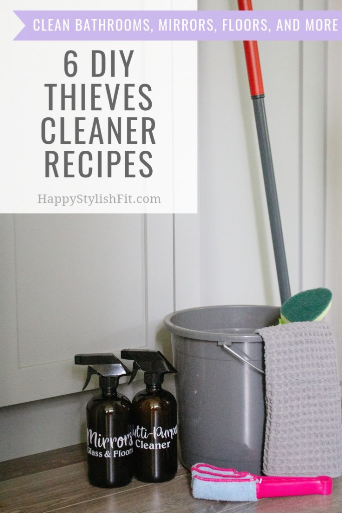 6 DIY Thieves Cleaner Recipes so you can use non-toxic cleaning products to clean your home.