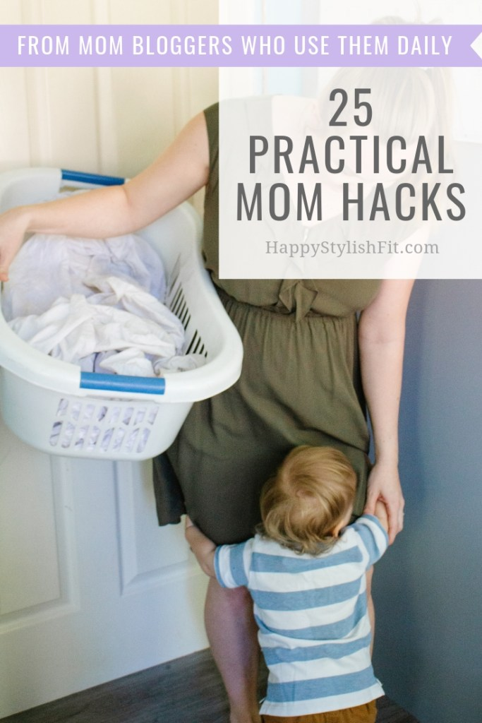 25 Practical Mom hacks that mom bloggers use everyday.