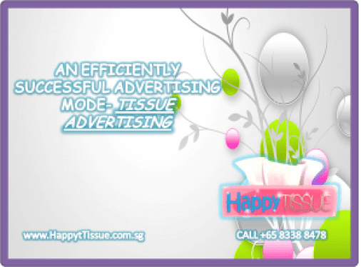 Image-Edited-300x221 AN EFFICIENTLY SUCCESSFUL ADVERTISING MODE- TISSUE ADVERTISING