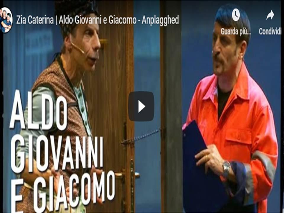 Anplagghed - Zia Caterina  Aldo Giovanni e Giacomo