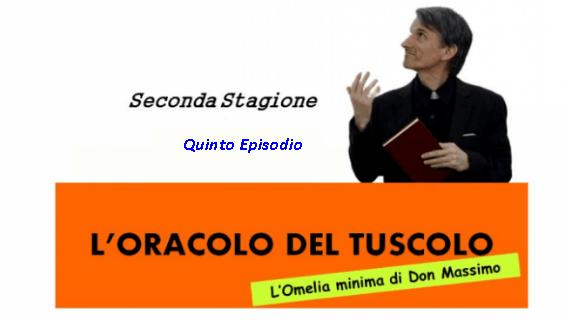 L'oracolo del Tuscolo – 2° Stagione Episodio 5