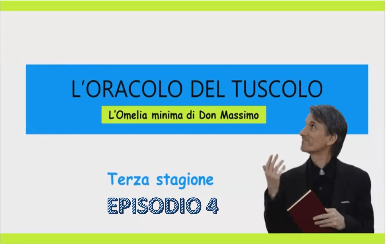 L'oracolo del Tuscolo – 3° Stagione Episodio 4