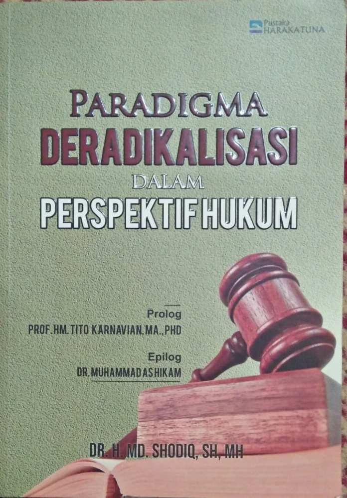 Implementasi Hukum untuk Deradikalisasi
