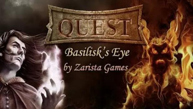 the quest baslisks eye 0