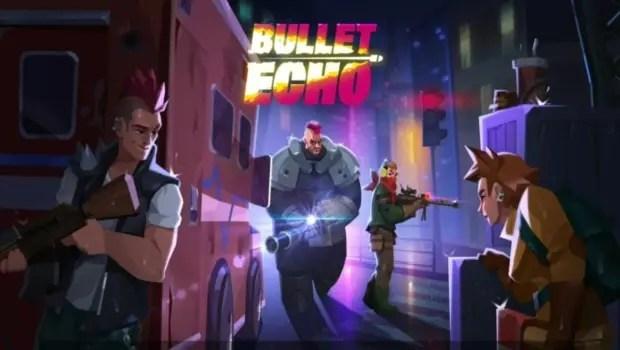 bullet echo 0