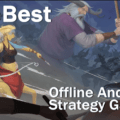 Best Offline Android Games Strategy