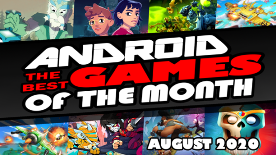 best android games august 2020