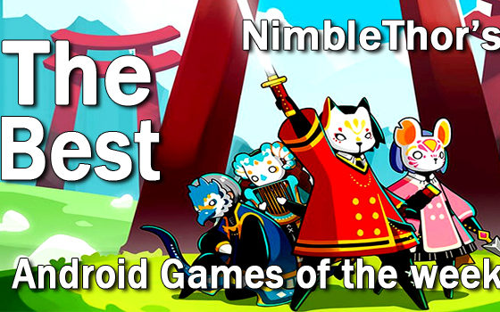 best android games of the week