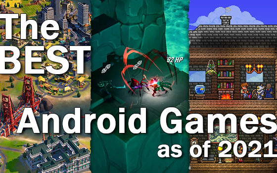 Best Android Games as of 2021