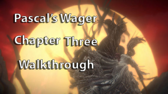Pascal's-Wager-Chapter-3-Walkthrough-00