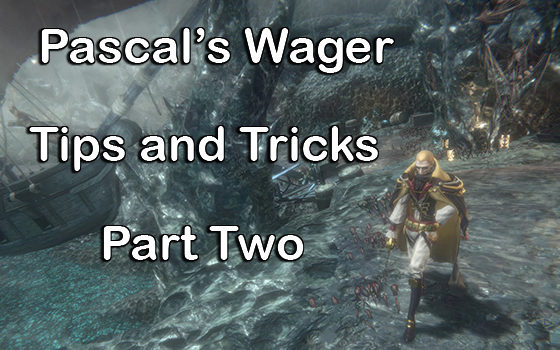 Pascal's-Wager-Tips-And-Tricks-Part-Two-00