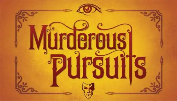 murderous pursuits 0