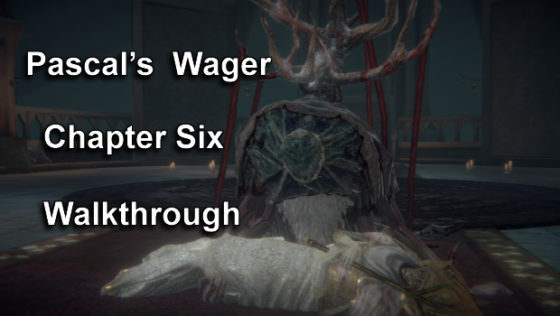 Pascal's-Wager-Chapter-Six-Walkthrough-00