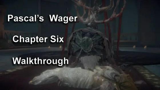 Pascal's-Wager-Chapter-Six-Walkthrough-00