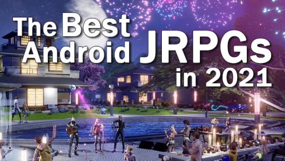 best Android JRPGs of 2021 Dragon Raja