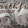 Faithful Savior