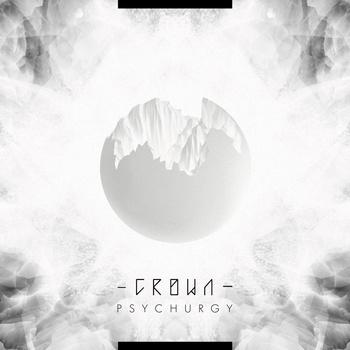 C.R.O.W.N - Psychurgy