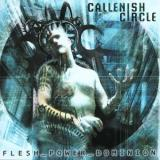 Callenish Circle - Flesh Power Dominion