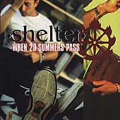 Shelter - When 20 summer pass