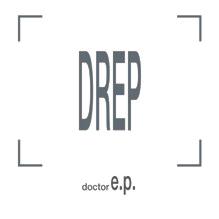 Drep - Doctor E.P.