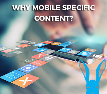 Why Mobile Specific Content?
