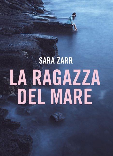 Risultati immagini per la ragazza del mare sara zarr
