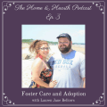 HandH 003: Foster Care and Adoption with Lauren Jane Bellows