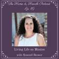 016: Living Life on Mission with Shontell Brewer