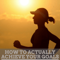 How to Actually Achieve Your Goals This Year - A Guest Post by Phylicia Masonheimer