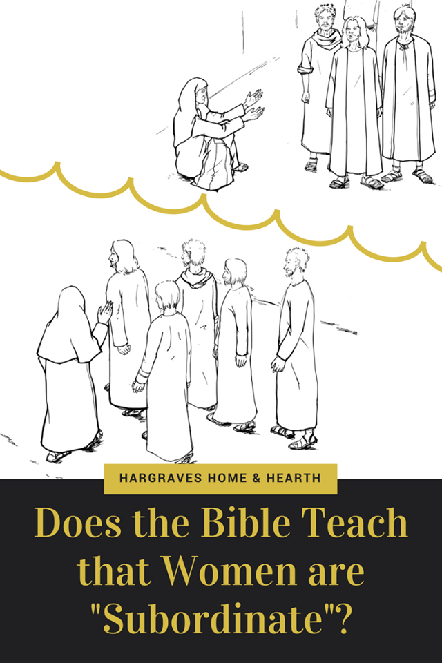 Does the Bible Teach that Women are