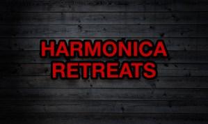 HARMONICA RETREATS, WORKSHOPS