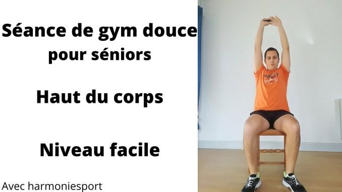 séance gym douce séniors - haut du corps