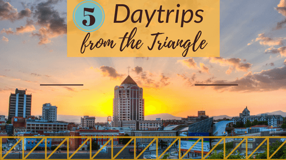 Day trips from the triangle