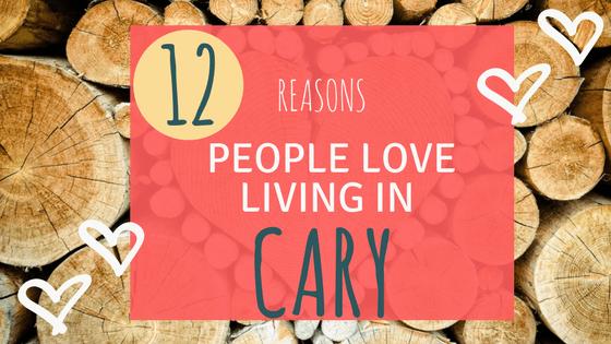 12 Reasons People Love Cary, NC.