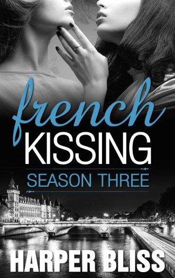 French Kissing: Season Three