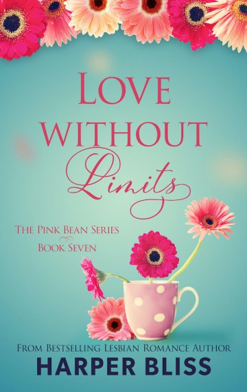 Love Without Limits (Pink Bean Series – Book 7)