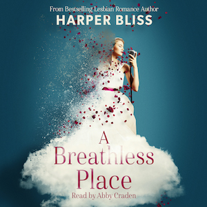 A Breathless Place by Harper Bliss