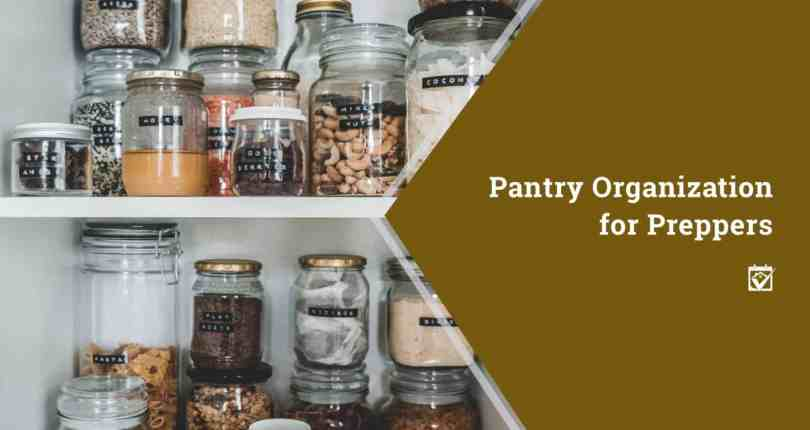Pantry Organization for Preppers