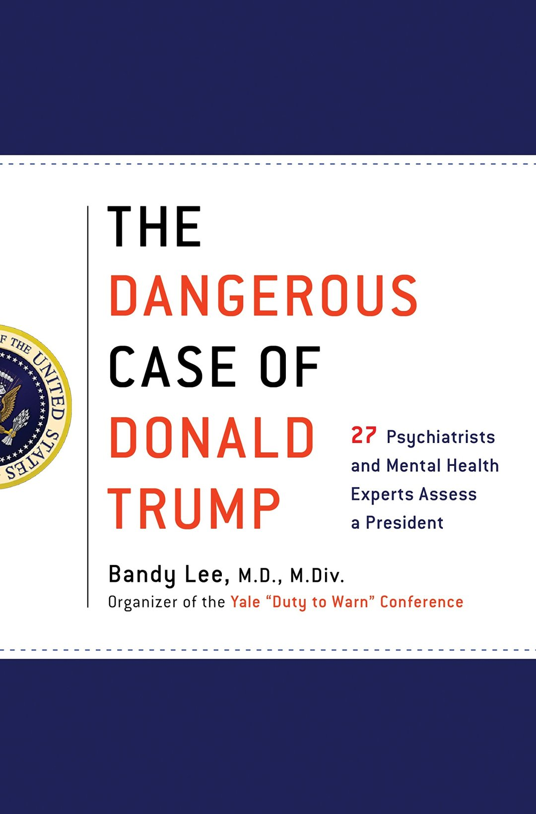 Book Cover of The Dangerous Case of Donald Trump