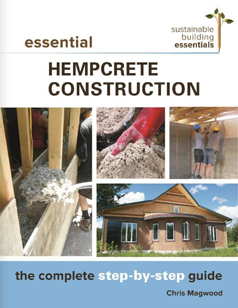 Essential Hempcrete Construction: The COmplete Step-by-Step Guide