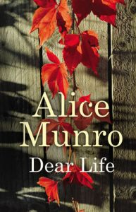 dear-life-by-alice-munro