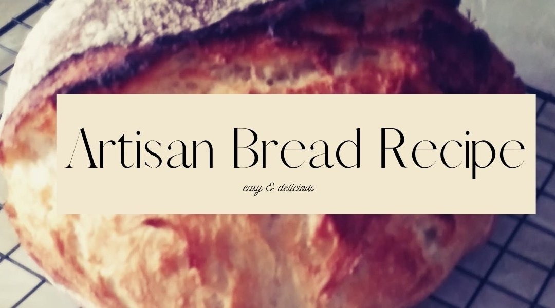 Stupid Simple Artisan Bread Recipe That Will WOW Your Family