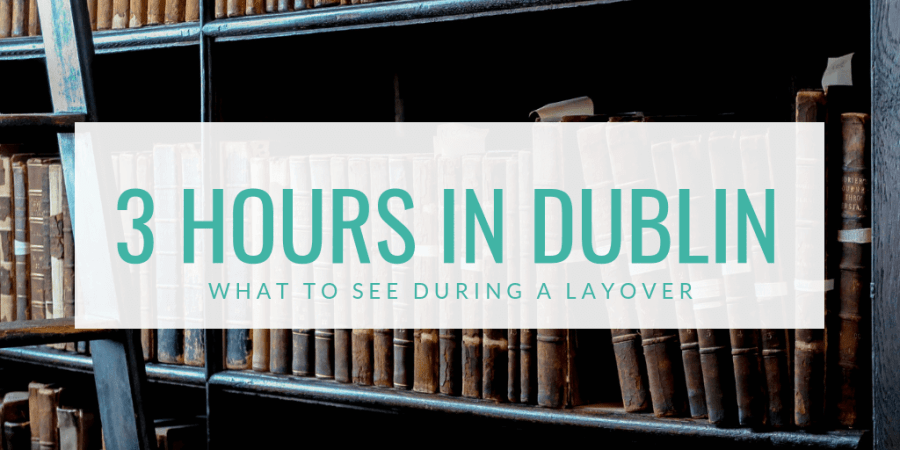 Hashtag Explorers tells you what to do in Dublin during a layover or short visit or short stay.