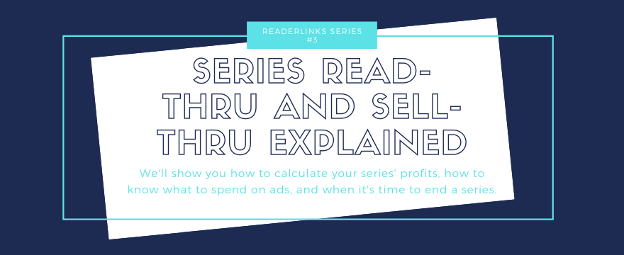 ReaderLinks: Series Sell-Thru and Read-Thru Explained