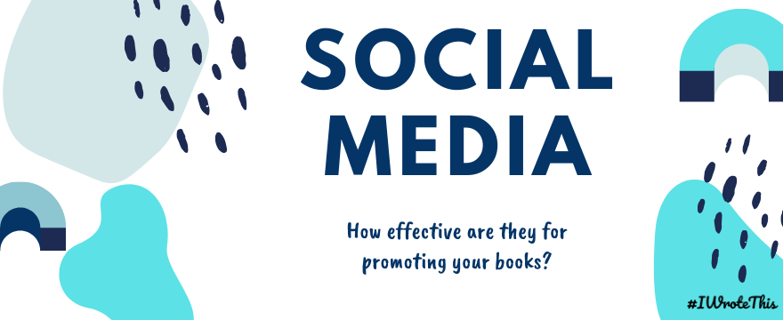 How Effective are Social Media for Promoting Your Books?