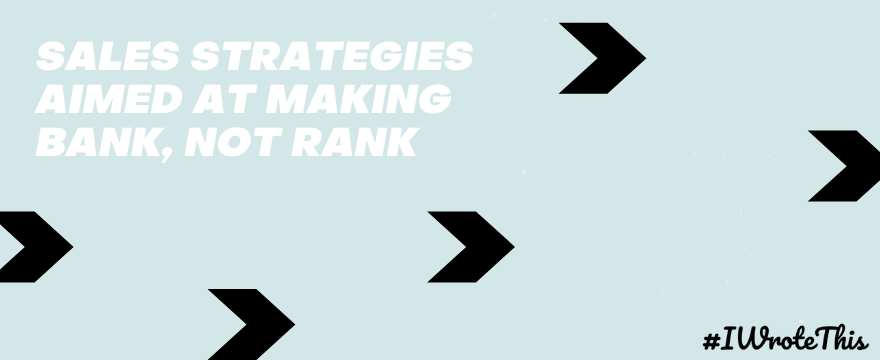 Sales Strategies for Bank, not Rank