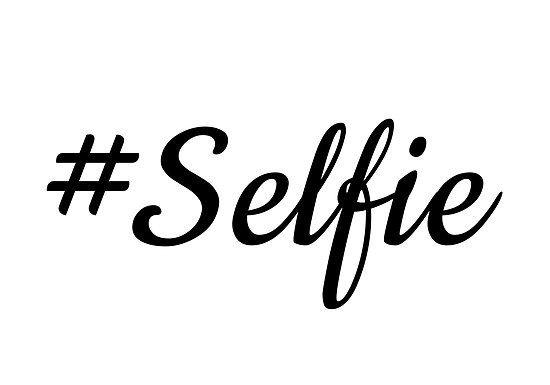 CALLING ALL SELFIES: What makes the perfect selfie? Or a
