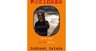 Subhash Gatade's new book 'Modinama : Issues That Did Not Matter'